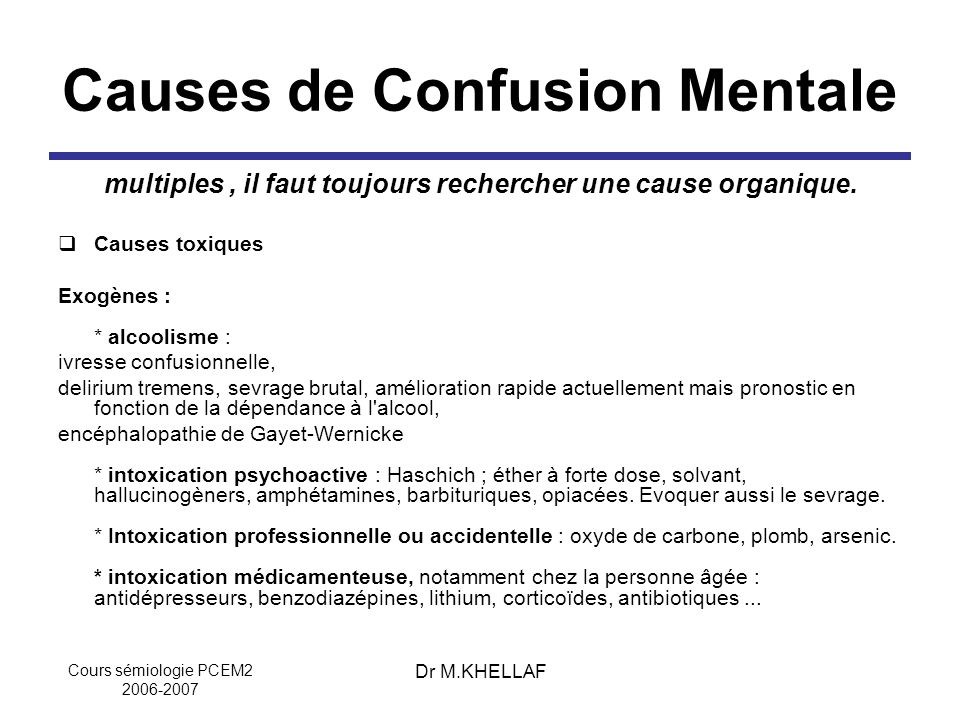 Causes de Confusion Mentale
