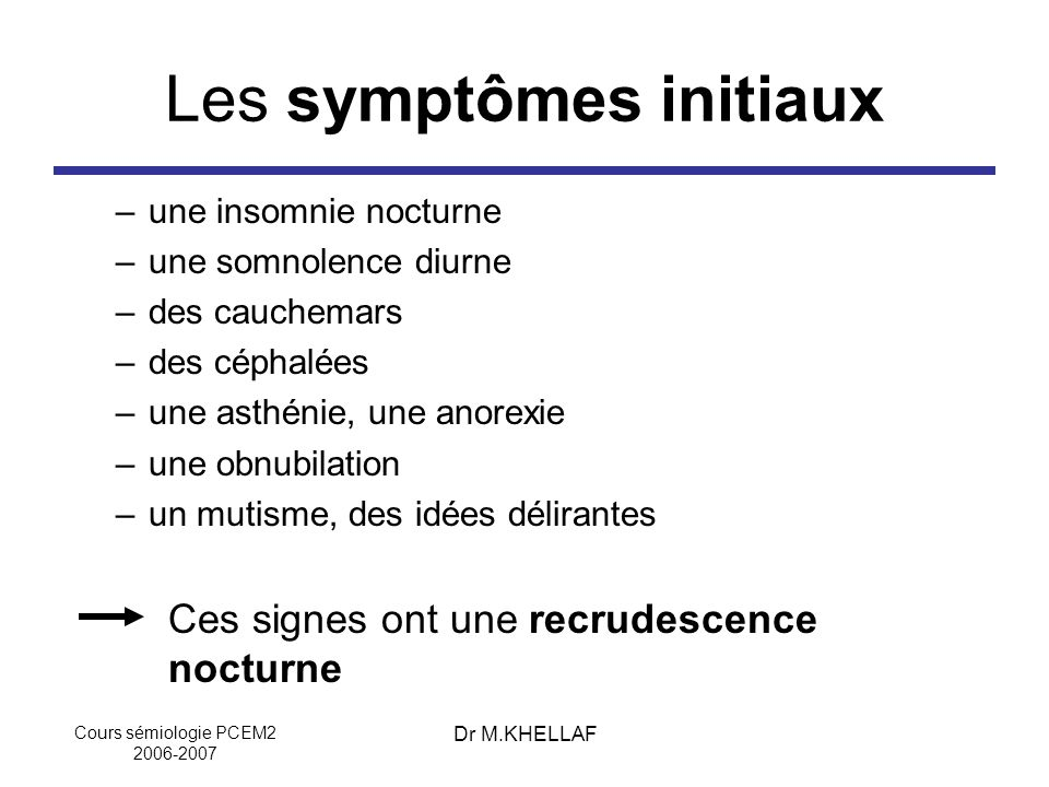 Les symptômes initiaux