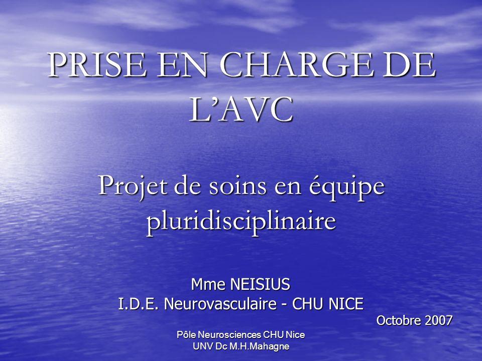PRISE EN CHARGE DE L'AVC Projet de soins en équipe pluridisciplinaire