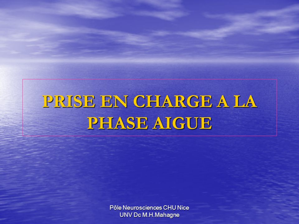 PRISE EN CHARGE A LA PHASE AIGUE