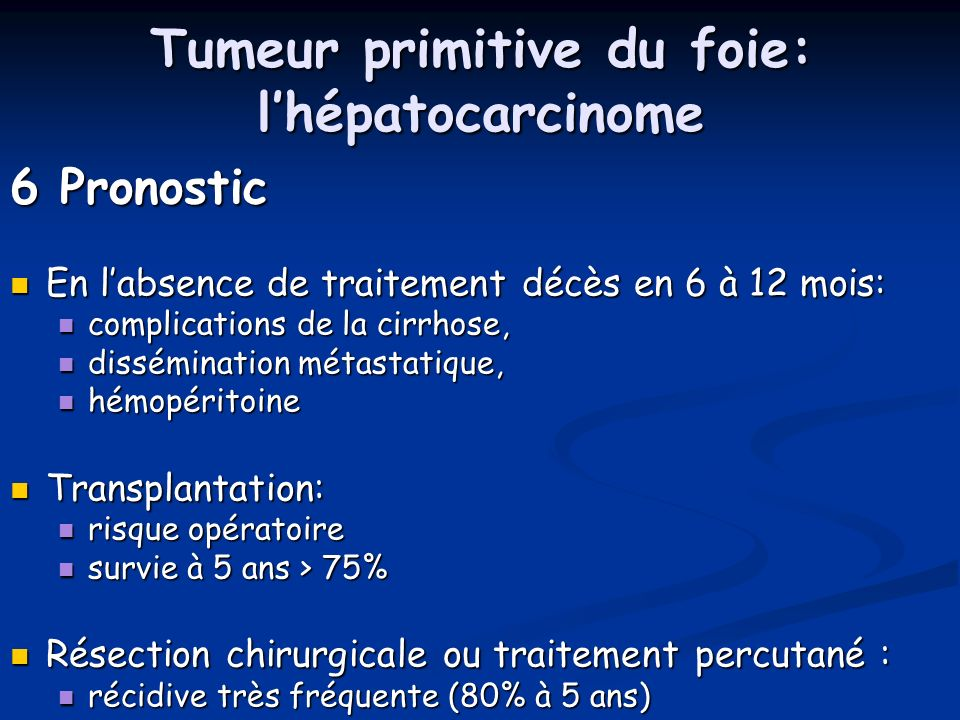 Tumeur primitive du foie: l'hépatocarcinome