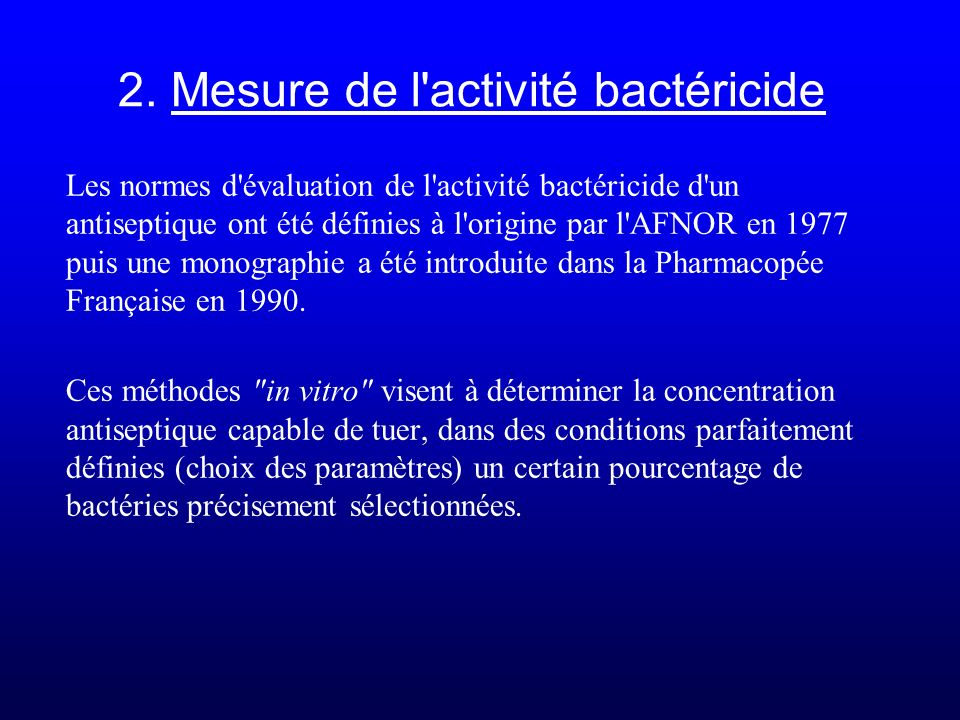 2. Mesure de l activité bactéricide