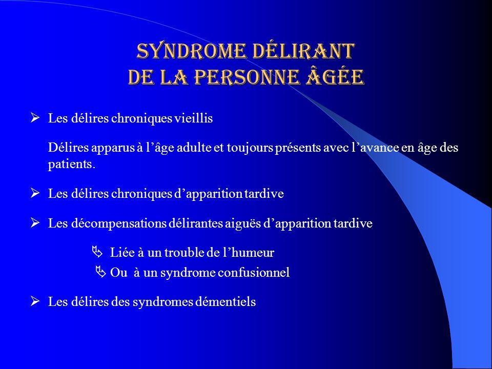 Syndrome délirant de la personne âgée