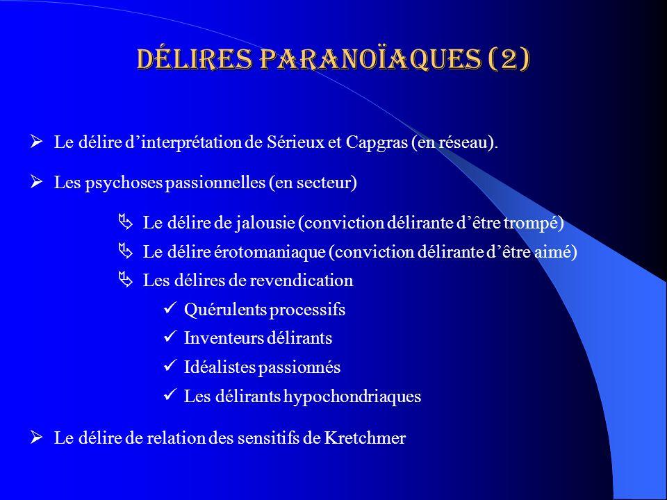 Délires paranoïaques (2)