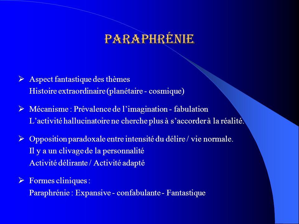paraphrénie Aspect fantastique des thèmes