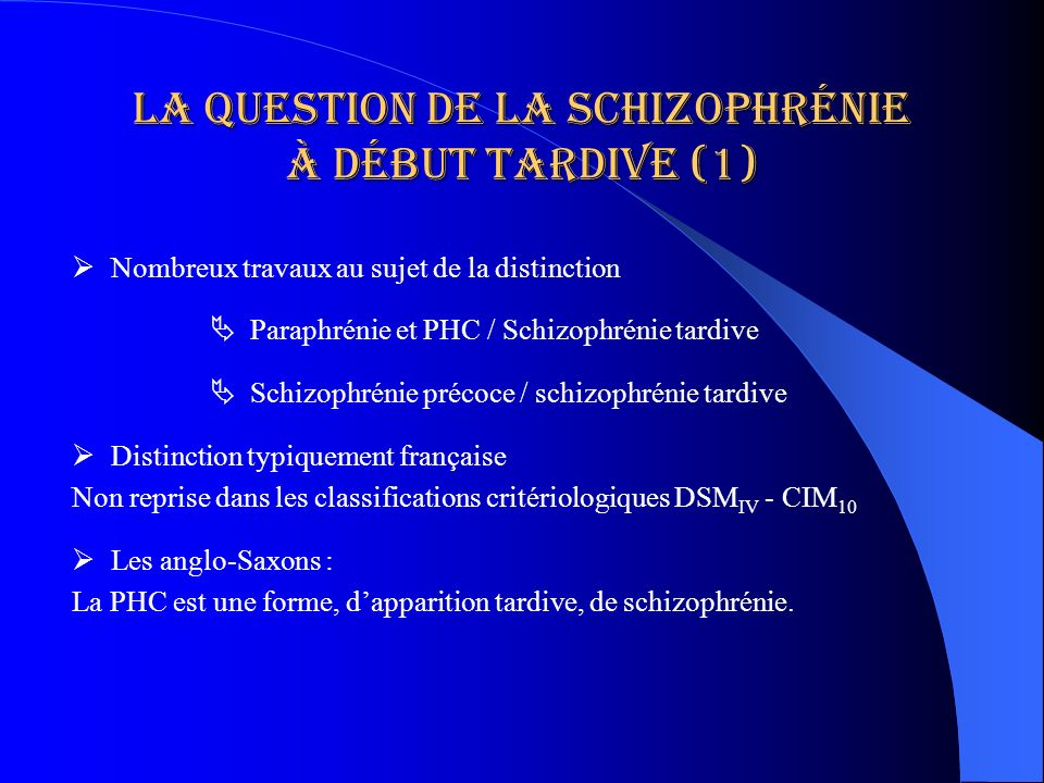La question de la schizophrénie à début tardive (1)