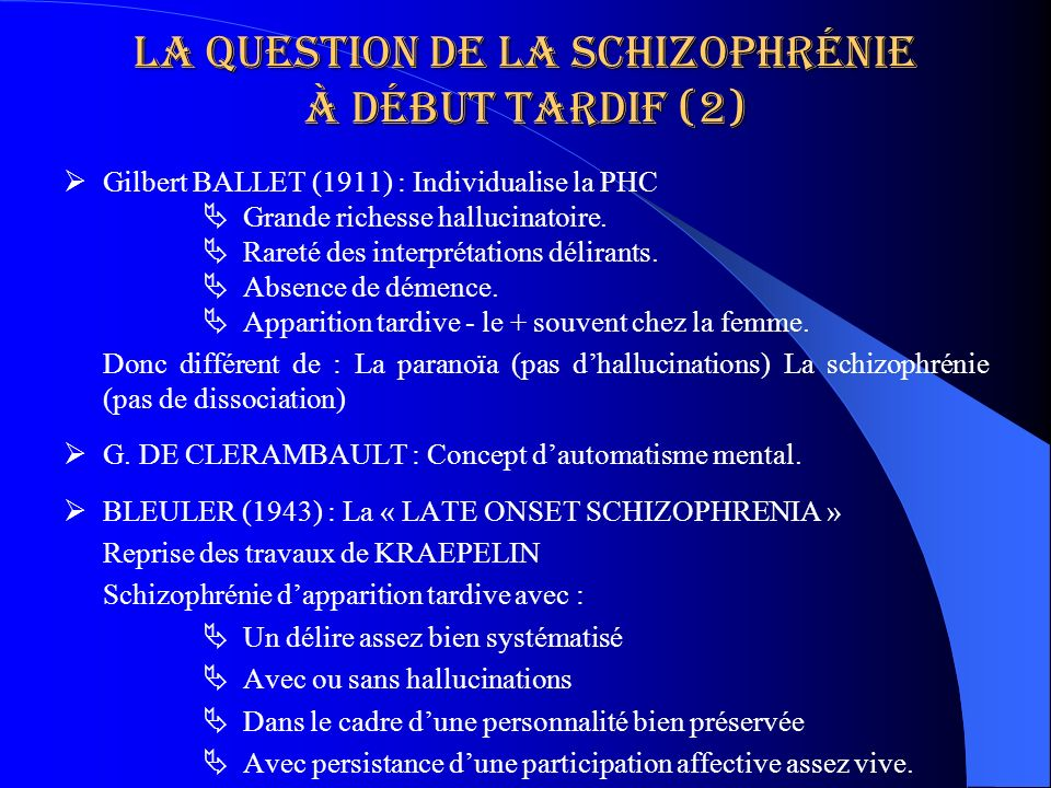 La question de la schizophrénie à début tardif (2)