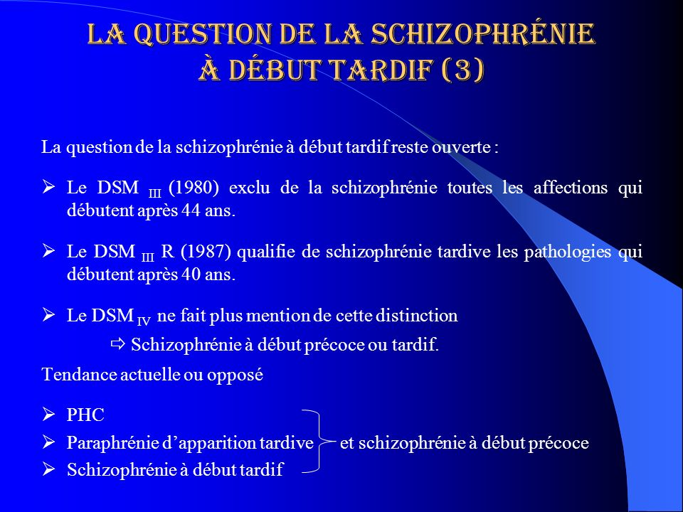 La question de la schizophrénie à début tardif (3)