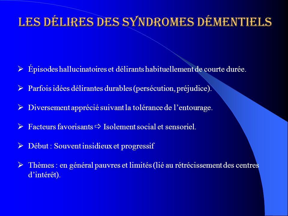 Les délires des syndromes démentiels