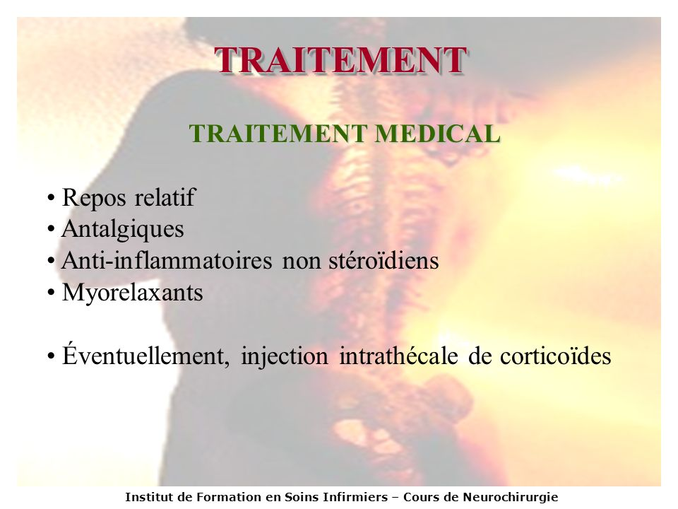 TRAITEMENT TRAITEMENT MEDICAL Repos relatif Antalgiques