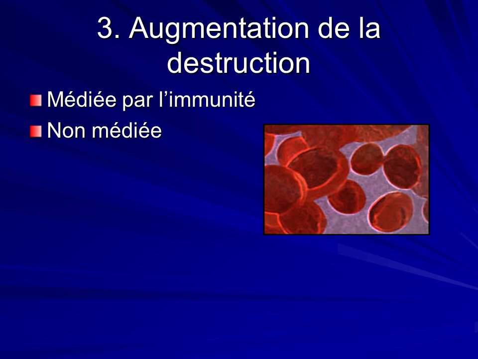 3. Augmentation de la destruction