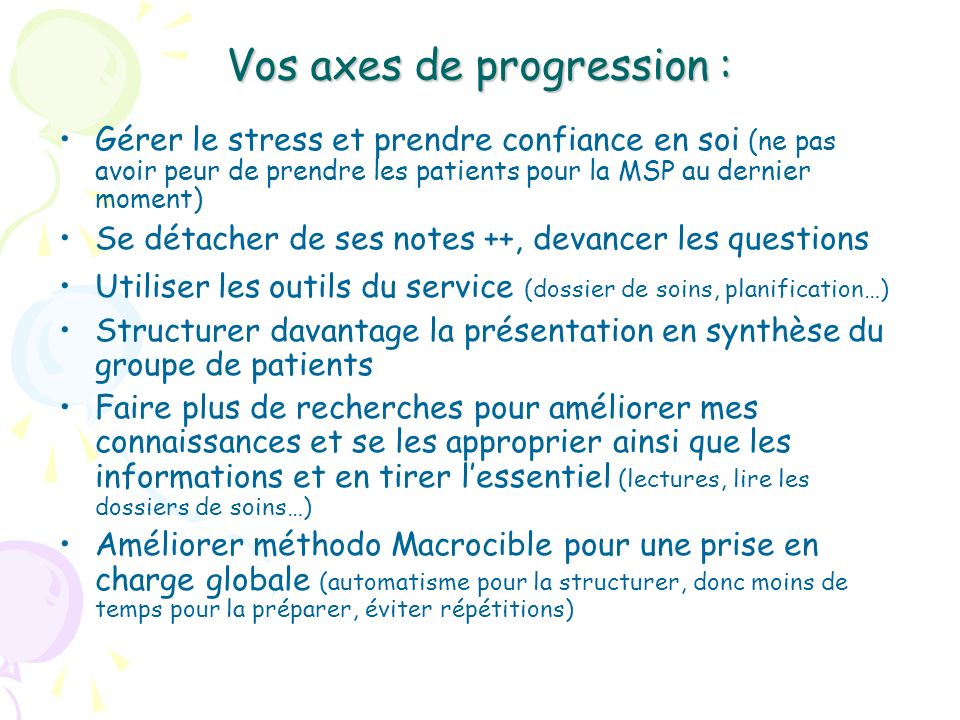 Vos axes de progression :