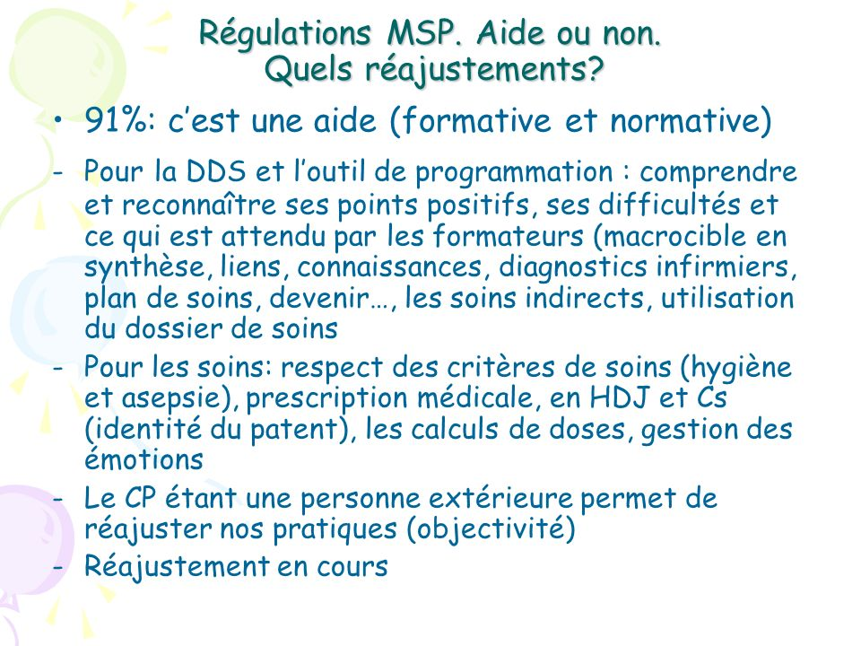 Régulations MSP. Aide ou non. Quels réajustements