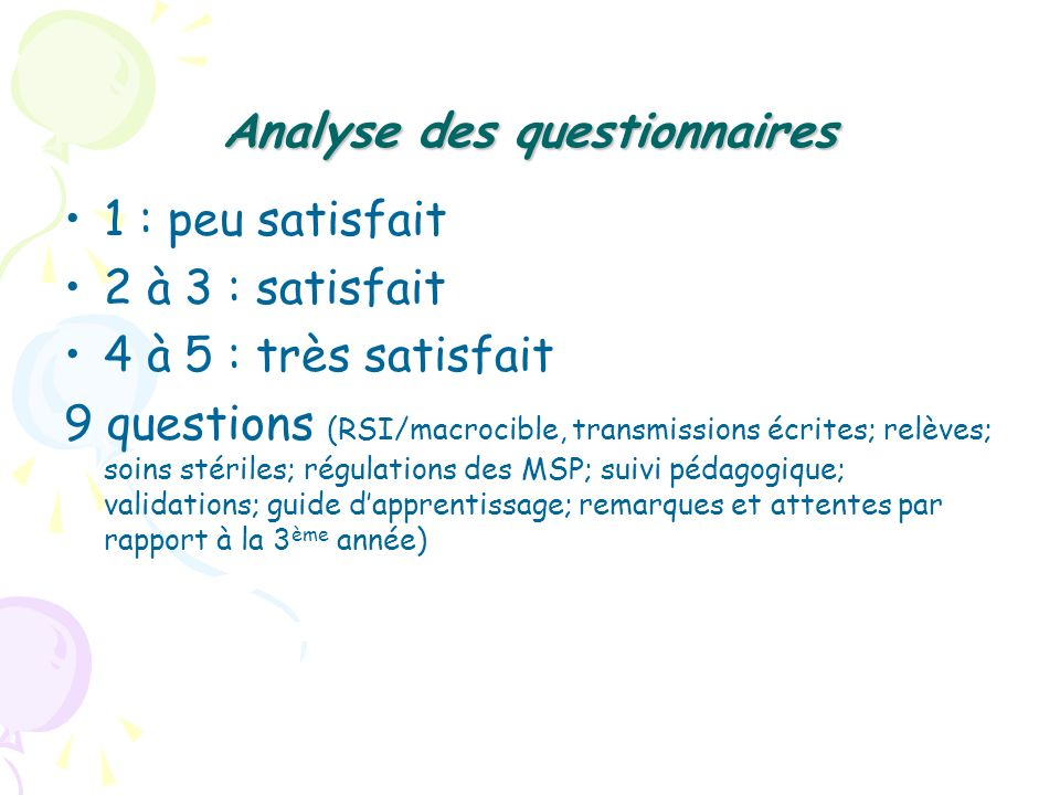 Analyse des questionnaires
