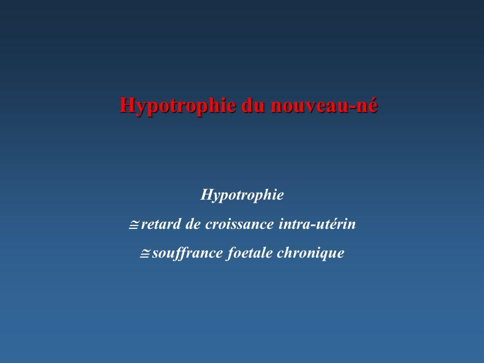 Hypotrophie du nouveau-né