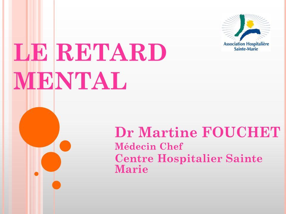 Dr Martine FOUCHET Médecin Chef Centre Hospitalier Sainte Marie