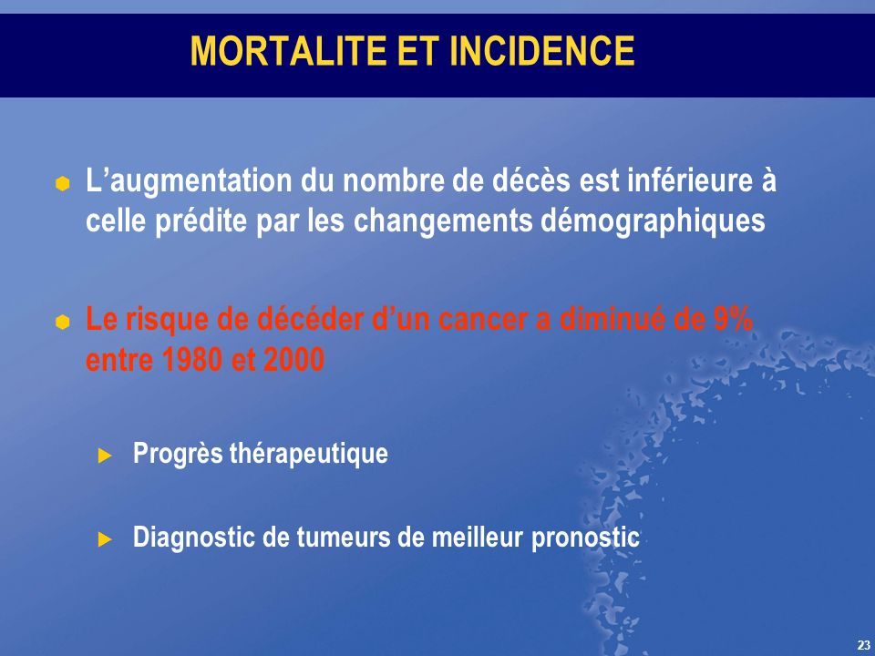 MORTALITE ET INCIDENCE