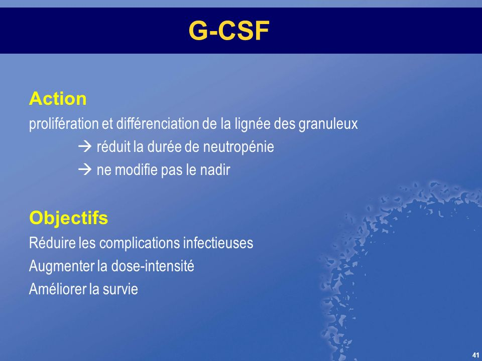 G-CSF Action Objectifs