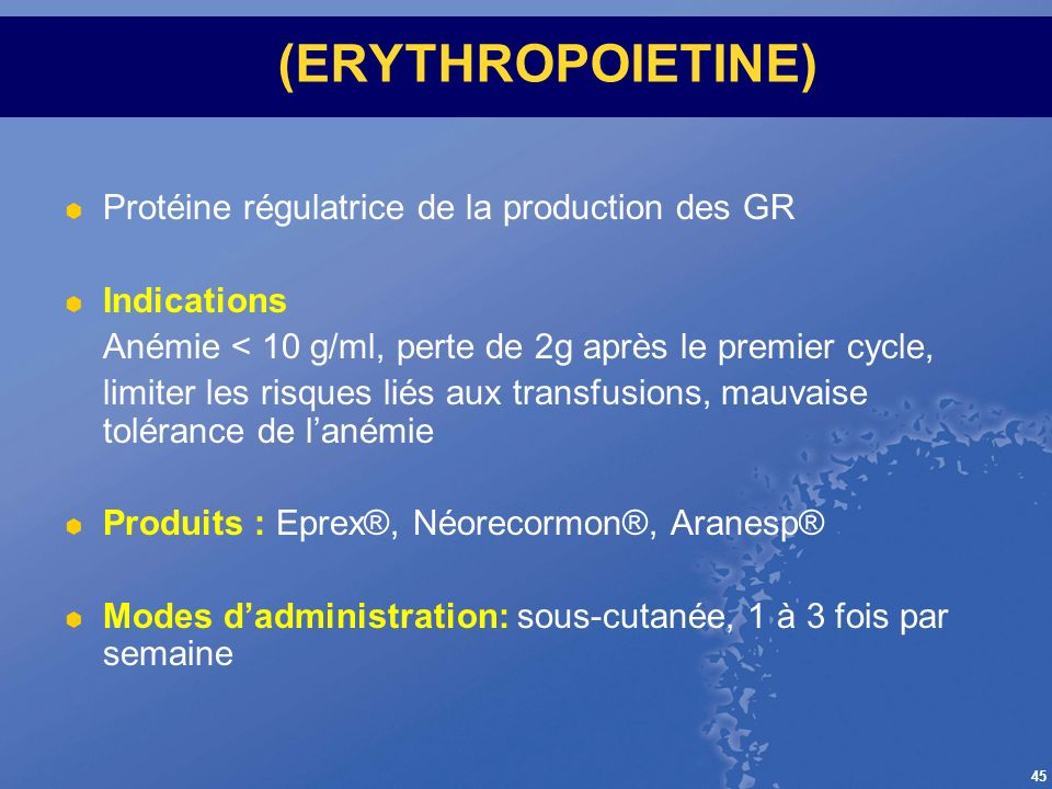 (ERYTHROPOIETINE) Protéine régulatrice de la production des GR