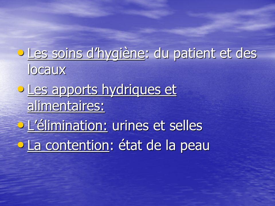 Les soins d'hygiène: du patient et des locaux