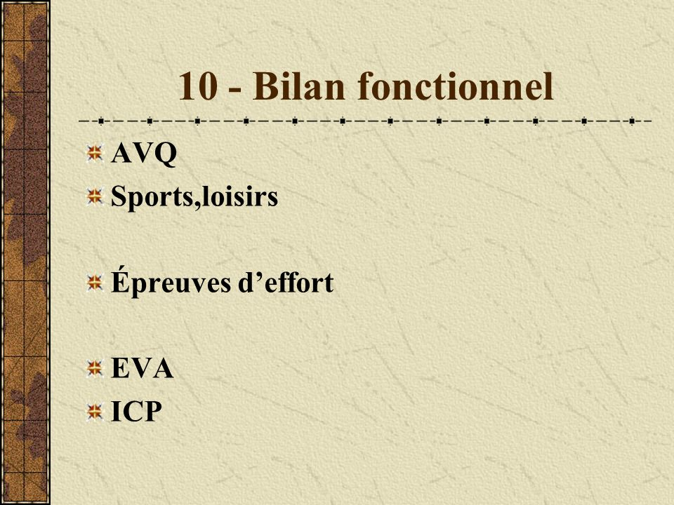 10 - Bilan fonctionnel AVQ Sports,loisirs Épreuves d'effort EVA ICP