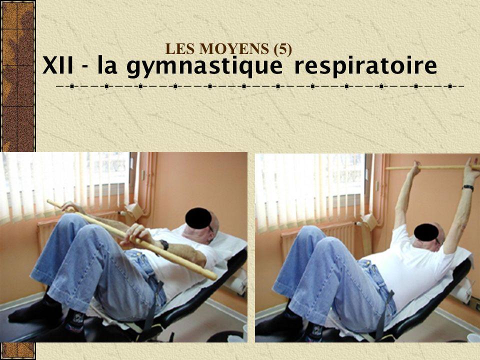 XII - la gymnastique respiratoire