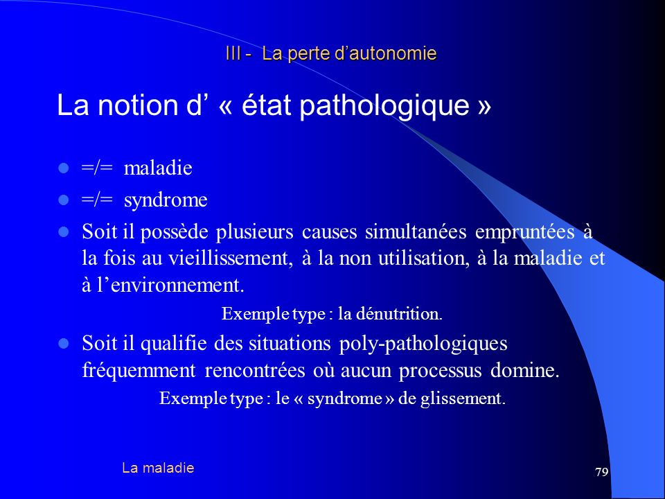 La notion d' « état pathologique »