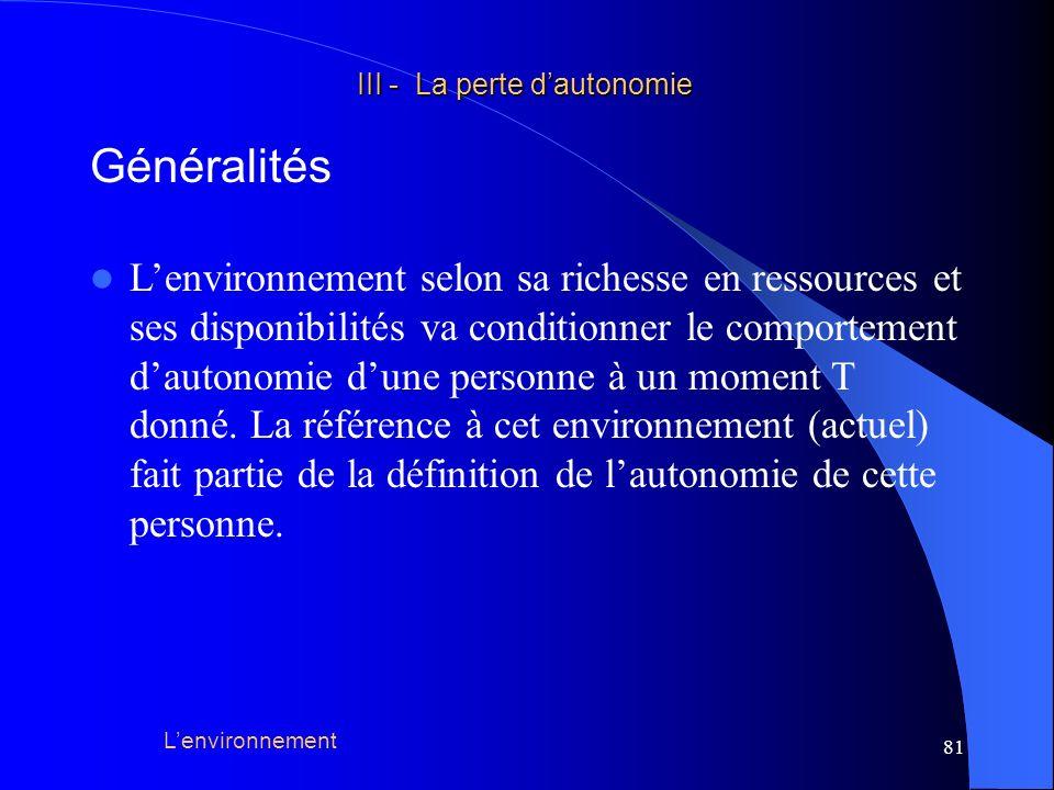 III - La perte d'autonomie