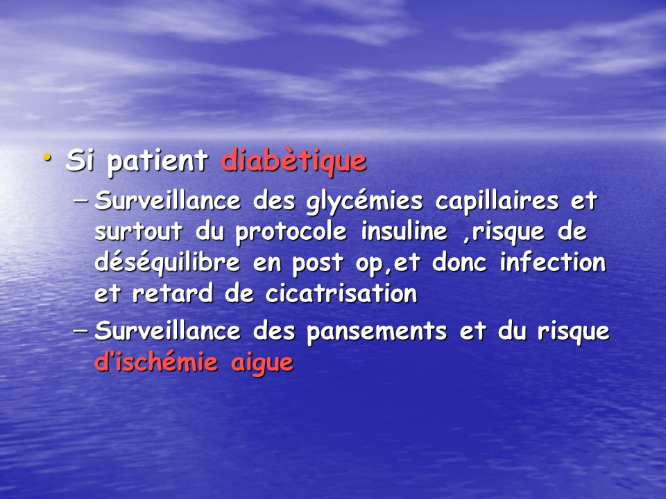Si patient diabètique