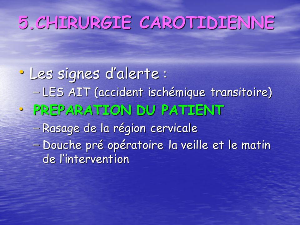 5.CHIRURGIE CAROTIDIENNE