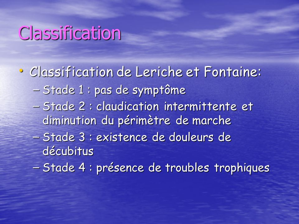 Classification Classification de Leriche et Fontaine:
