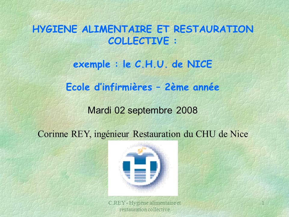 HYGIENE ALIMENTAIRE ET RESTAURATION COLLECTIVE :