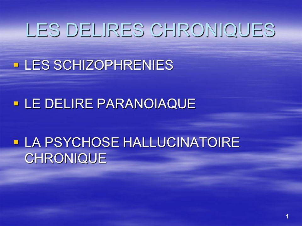 LES DELIRES CHRONIQUES