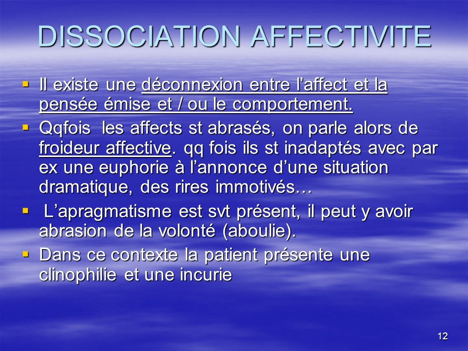 DISSOCIATION AFFECTIVITE