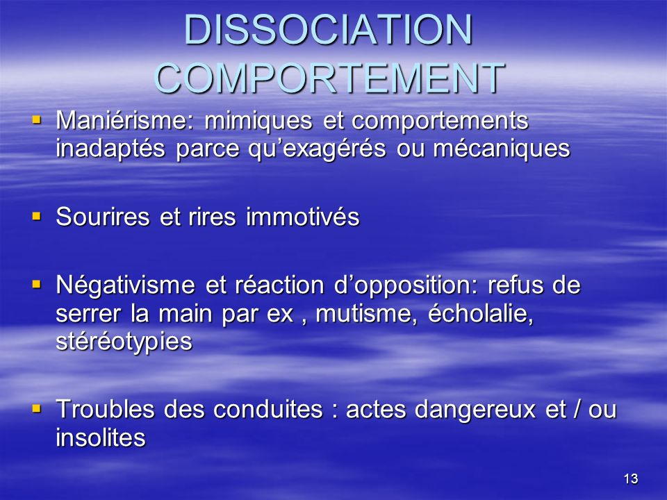 DISSOCIATION COMPORTEMENT
