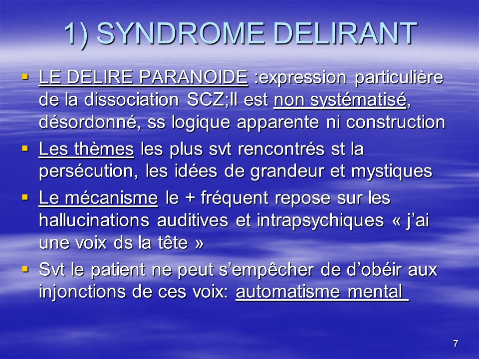 1) SYNDROME DELIRANT
