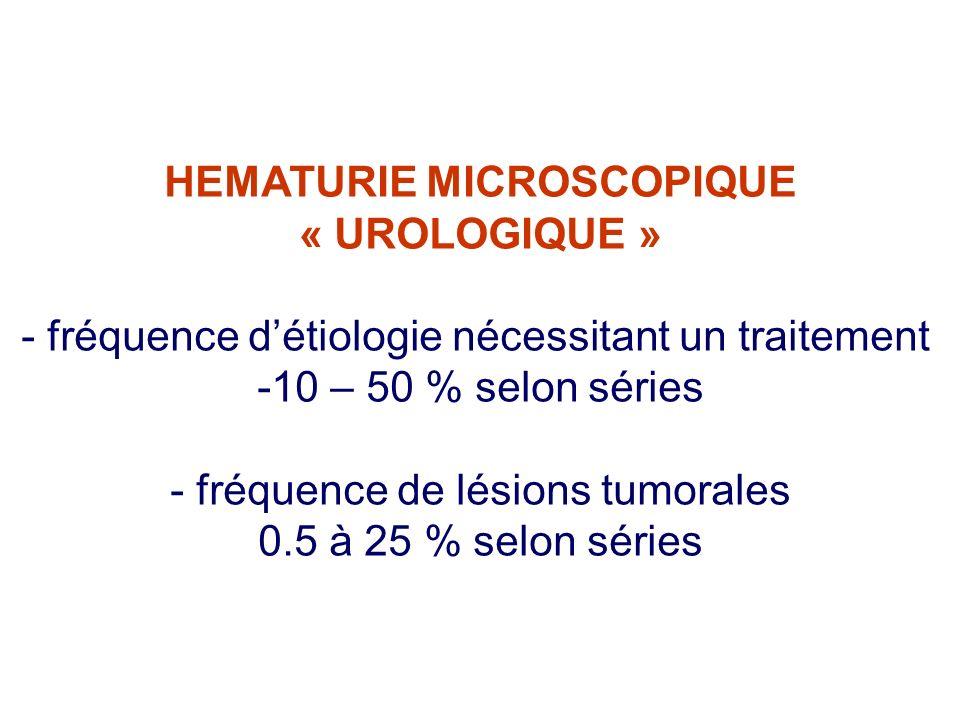 HEMATURIE MICROSCOPIQUE « UROLOGIQUE »