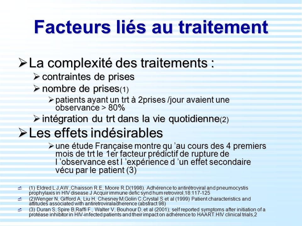 Facteurs liés au traitement