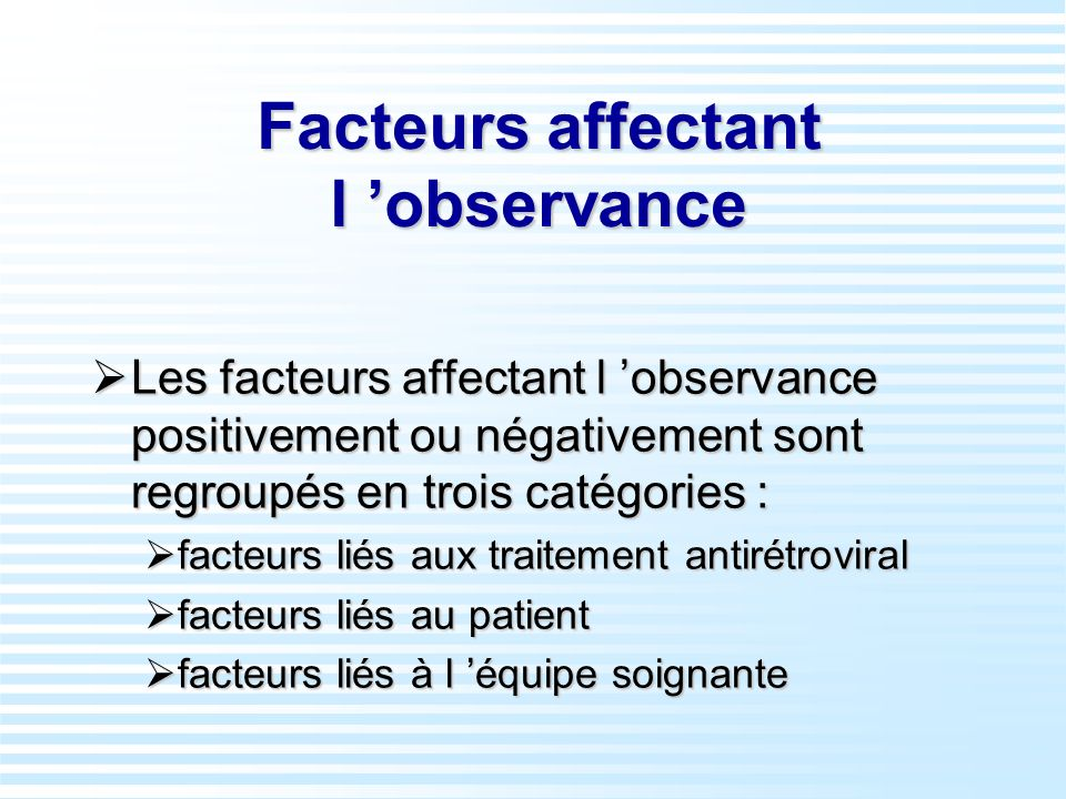 Facteurs affectant l 'observance