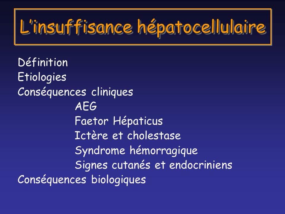 L'insuffisance hépatocellulaire