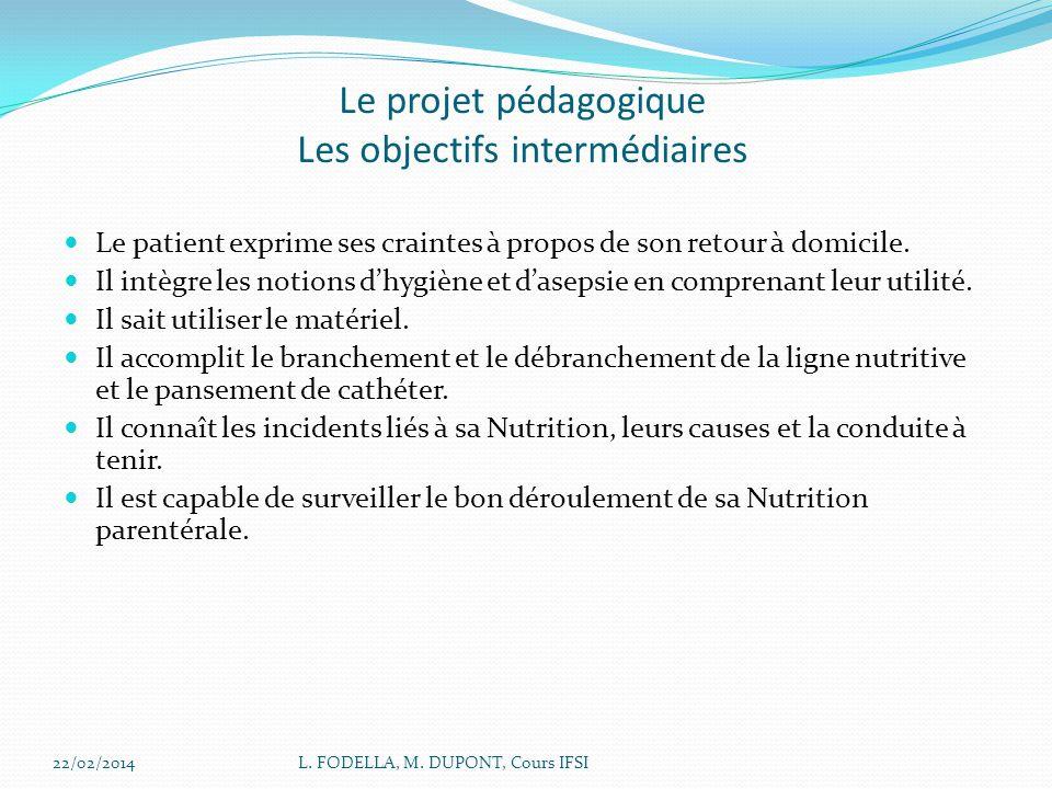 Le projet pédagogique Les objectifs intermédiaires