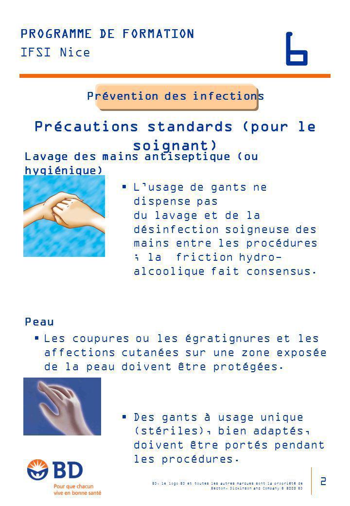 Prévention des infections Précautions standards (pour le soignant)