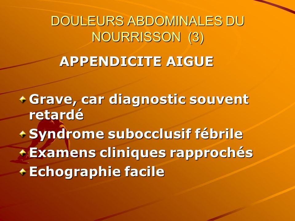 DOULEURS ABDOMINALES DU NOURRISSON (3)