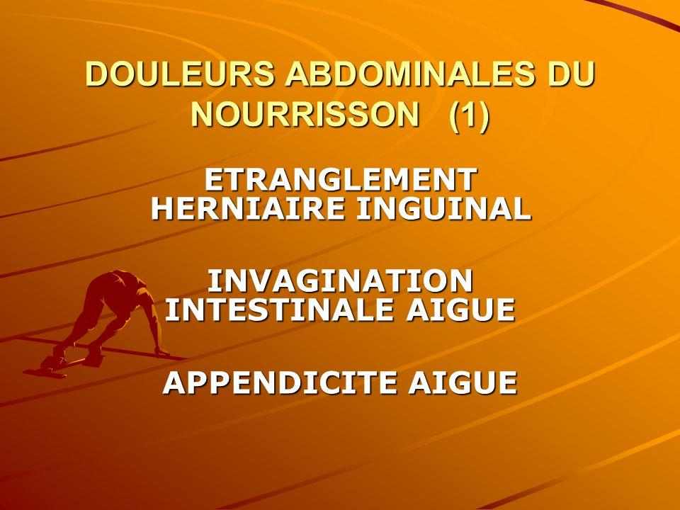 DOULEURS ABDOMINALES DU NOURRISSON (1)