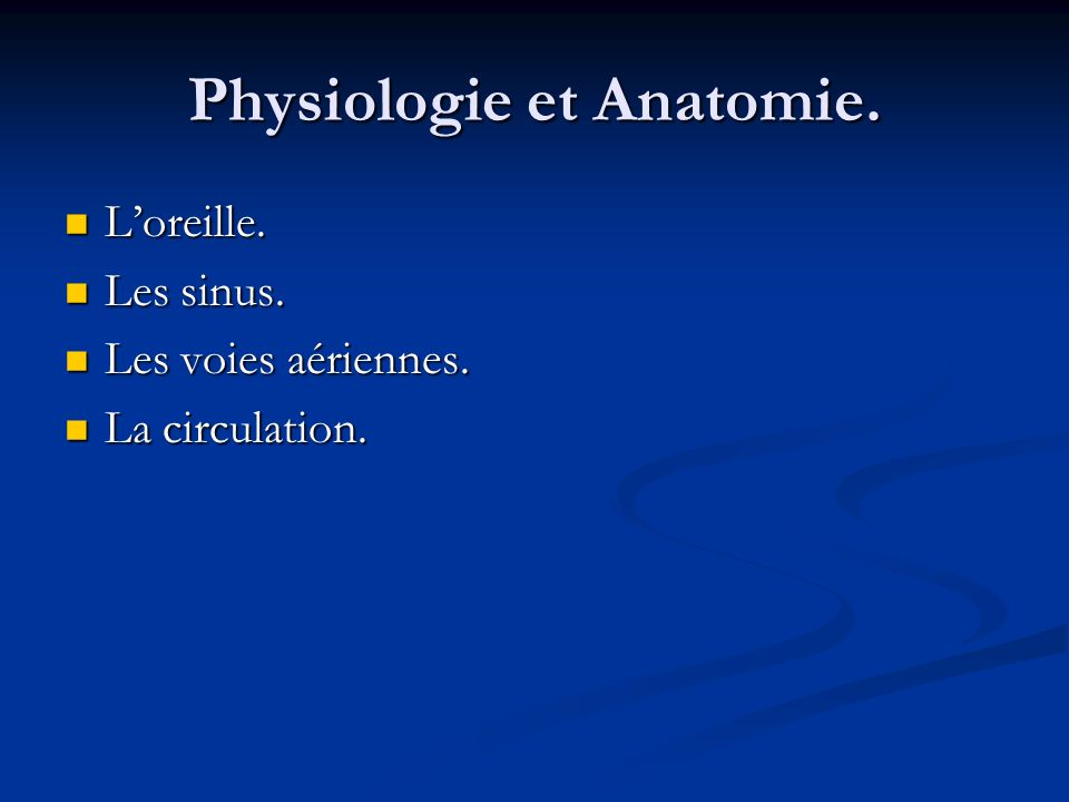 Physiologie et Anatomie.