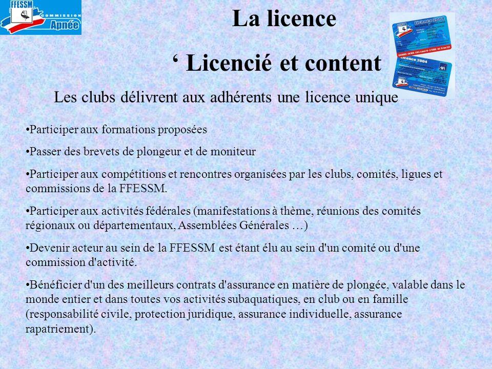 Les clubs délivrent aux adhérents une licence unique