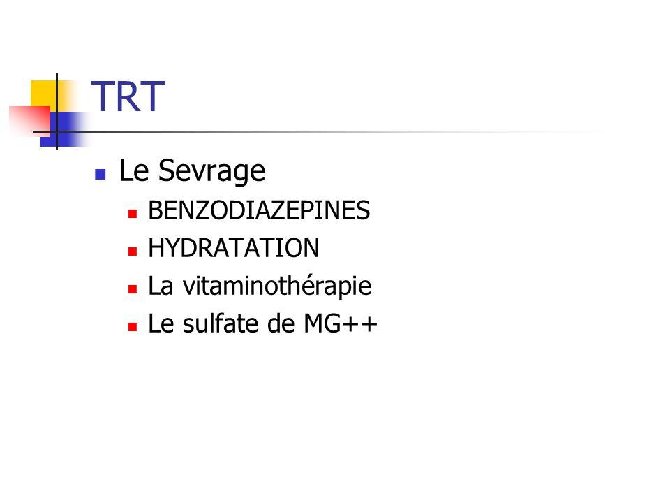 TRT Le Sevrage BENZODIAZEPINES HYDRATATION La vitaminothérapie