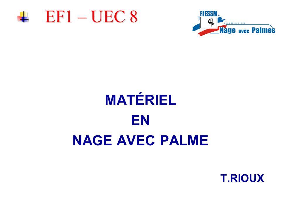 EF1 – UEC 8 MATÉRIEL EN NAGE AVEC PALME T.RIOUX