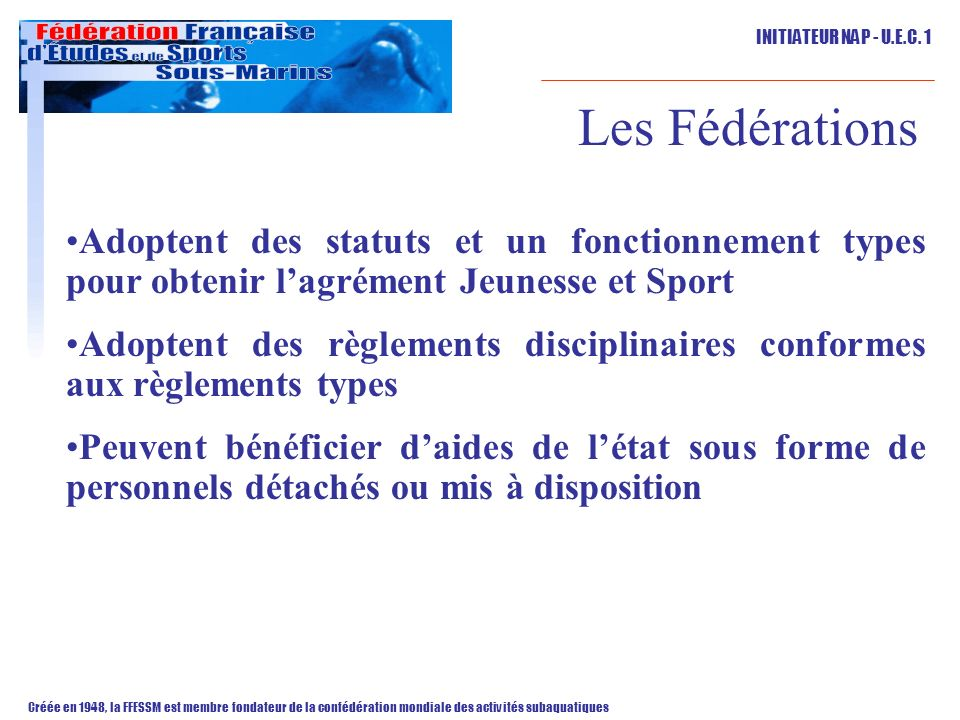 Les Fédérations Adoptent des statuts et un fonctionnement types pour obtenir l'agrément Jeunesse et Sport.