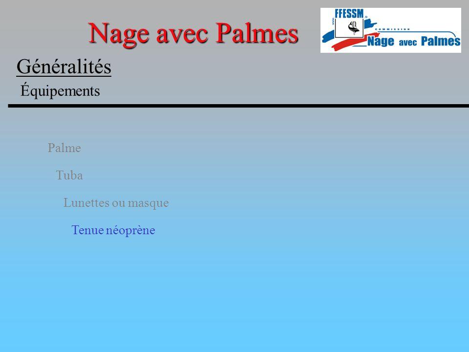 Nage avec Palmes Généralités Équipements Palme Tuba Lunettes ou masque
